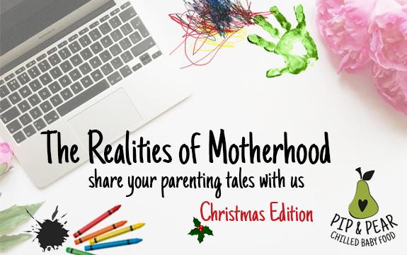 Realities of motherhood - christmas edition